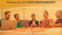 Por Que Criar Um Site Responsivo?