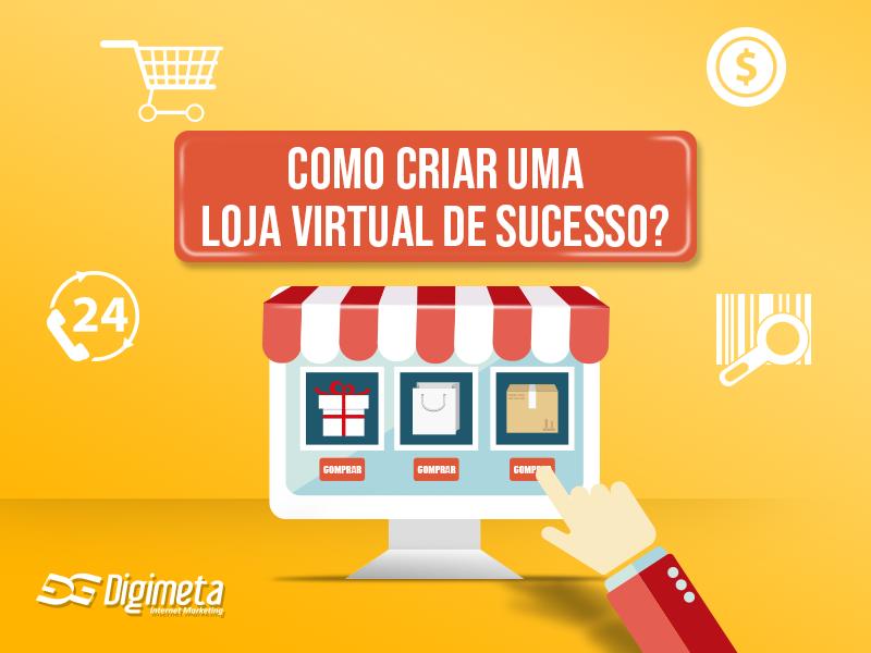 Veja como criar uma loja virtual de sucesso